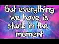 Justin Bieber - Stuck In The Moment Lyrics