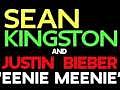 """Justin Bieber - Sean Kingston & """"eenie Meenie"""""""