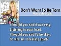 Miley Cyrus - Don't Want To Be Torn - As Hannah Montana