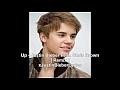 Justin Bieber - Up - Feat. Chris Brown